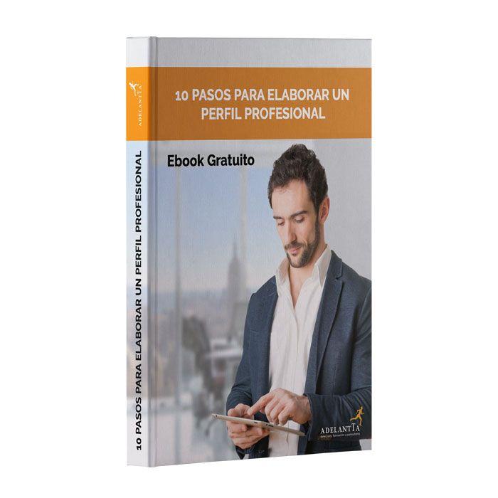 10 Pasos para crear un perfil profesional de exito