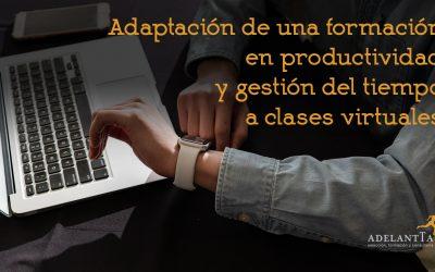 Adaptación de una formación en productividad y gestión del tiempo a clases virtuales